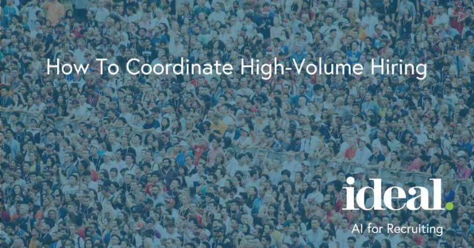 How To Coordinate High-Volume Hiring